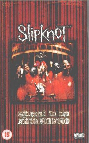 Slipknot - Welcome to Our Neighborhood [VHS] (Slipknot Chris)
