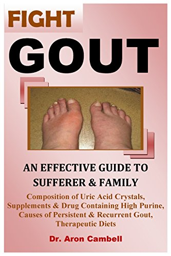 Fight Gout: An Effective Guide To Sufferer And