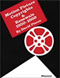 Motion Picture Copyrights and Renewals 1950-1959, David Pierce, 0927347024