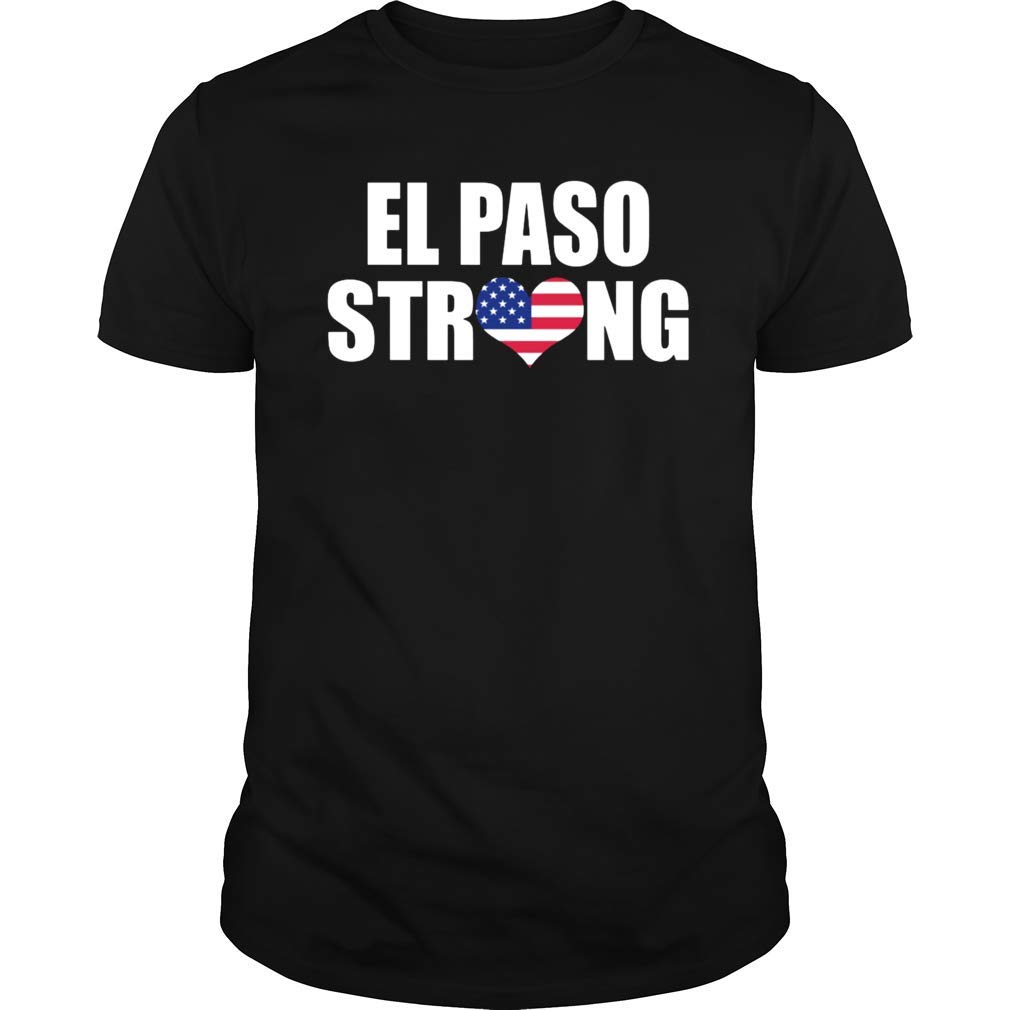 Gearliness El Paso Strong Texas Support T Shirt