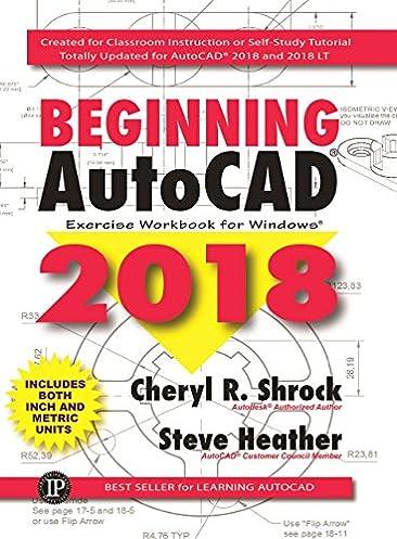 beginning autocad 2018 exercise workbook cheryl r shrock steve rh amazon com Self-Study South Korea Library in Self-Study