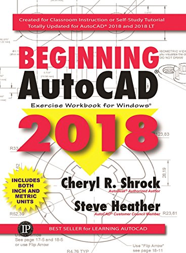 Beginning AutoCAD 2018: Exercise Workbook (Best Cad For Beginners)