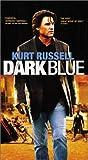 Dark Blue [VHS]