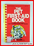 The Pet First Aid Book, D. Hill and A. Morrison, 0070288925