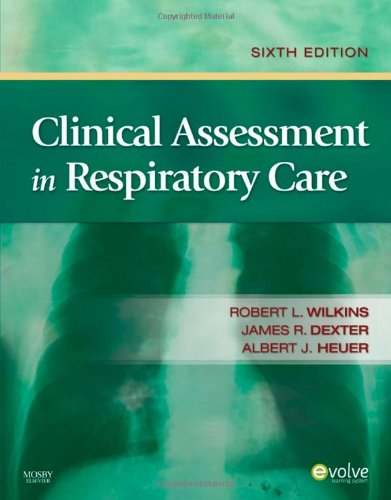 Clinical Assessment in Respiratory Care, 6e