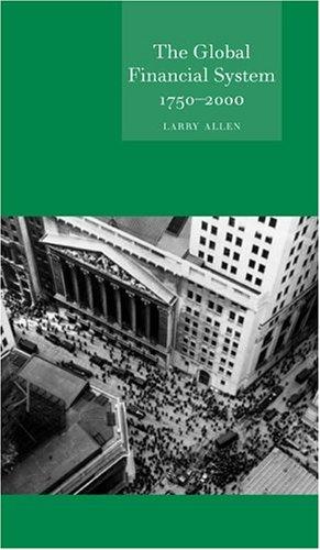 Global Financial System 1750-2000 (Globalities)