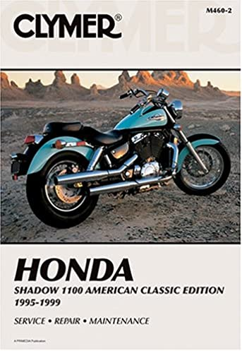 clymer honda shadow 1100 american classic 1995 1999 clymer rh amazon com 1999 honda shadow 1100 owners manual 1999 honda shadow spirit 1100 service manual