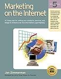 Marketing on the Internet, Jan Zimmerman, 1885068492