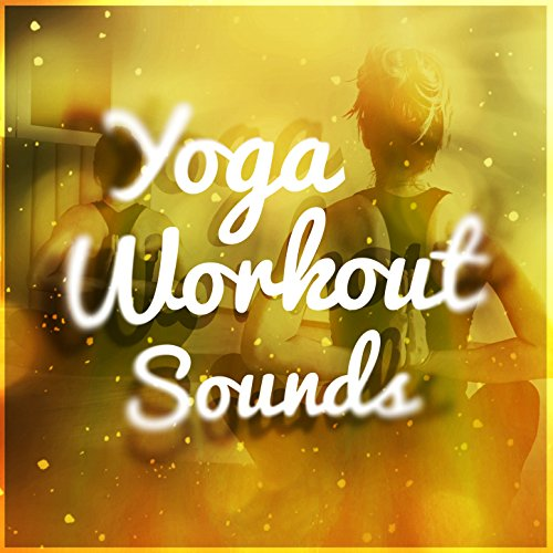 Yoga Workout Sounds by Yoga Tribe & Yoga Workout Music on ...