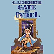 Gate of Ivrel: Morgaine, Book 1 | C.J. Cherryh