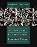 An Introduction to Computational Learning Theory (MIT Press)