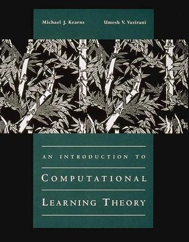 An Introduction to Computational Learning Theory (The MIT Press)
