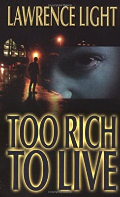 Too Rich to Live
