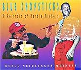 Blue Chopsticks: A Portrait of Herbie Nichols