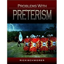 Problems with Preterism: Why Revelation Means What It Says