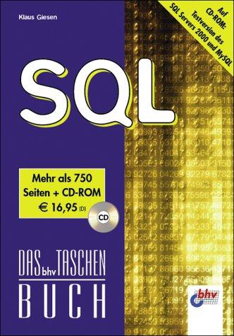 Das bhv Taschenbuch. SQL, mit CD-Rom.