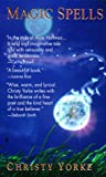Magic Spells, Christy Yorke, 0553578421