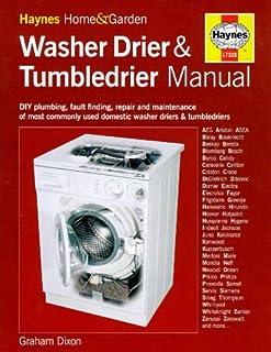 the washing machine manual haynes home garden graham dixon rh amazon com bosch home appliance manuals home appliance user manuals