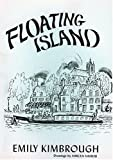 Floating Island, Emily Kimbrough, 0910258155