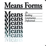 Means Forms for Building Construction Professionals, Means Engineering Staff, 0911950877