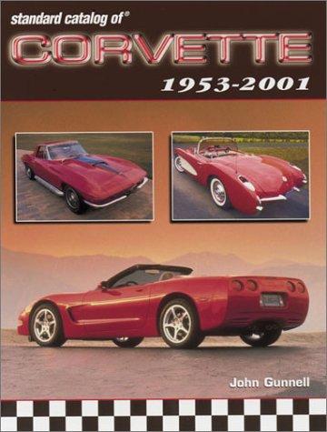Standard Catalog of Corvette 1953-2001