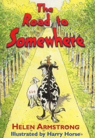 The Road to Somewhere Helen Armstrong