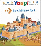 "Afficher ""Youpi : le chateau fort"""