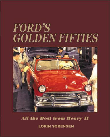 Ford's Golden Fifties: All the Best from Henry II 1949-59 pdf epub