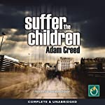 Suffer the Children | Adam Creed