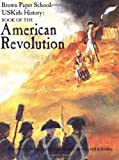 img - for USKids History: Book of the American Revolution (Brown Paper School) by Howard Egger-Bovet (1994-05-02) book / textbook / text book