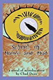 School of Marble and Mud, Chad Dean, 0595664148