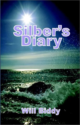 - Silber's Diary: The Belated Account of an Old Shipmate