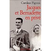 Jacques et Bernadette en privé