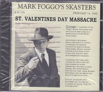St Valentines Day Massacre By Mark Foggo S Skasters Amazon Co Uk Music