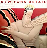 img - for New York Detail: A Treasury of Ornamental Splendor book / textbook / text book