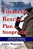 The Financial Rescue Plan for Nonprofits: Christian Organizations in Crisis and Strategies for Survival