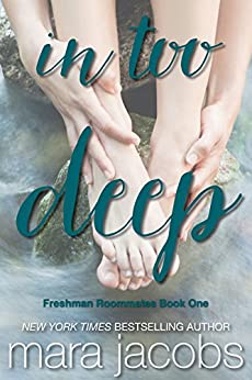 In Too Deep (Freshman Roommates Book 1) by [Jacobs, Mara]