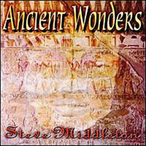 Ancient Wonders-Steve Middl by Traditions (Generic)