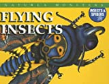 Flying Insects, Jonathan Sutherland and Chris McNab, 0836868498