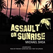 Assault on Sunrise: The Extra Trilogy, Book 2 | Michael Shea