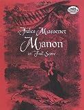 Manon in Full Score (Dover Music Scores)
