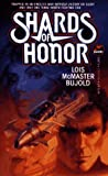 Shards of Honor, Lois McMaster Bujold, 0671720872