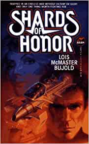 Shards of Honor: Lois McMaster Bujold: 9780671720872