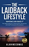 "The Laidback Lifestyle (Anyone can have it): ""The"