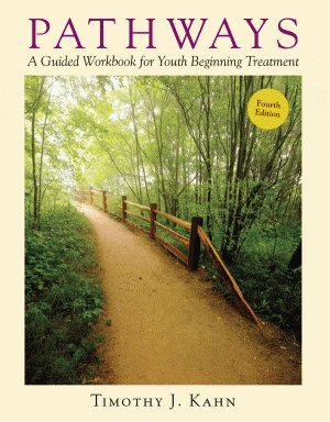 Pathways: A Guided Workbook for Youth Beginning Treatment