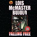 Falling Free Audiobook by Lois McMaster Bujold Narrated by Grover Gardner
