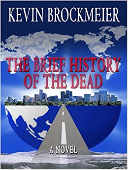 The Brief History of the Dead (Thorndike Reviewers' Choice)