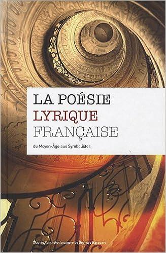 En ligne téléchargement gratuit La poésie lyrique française (4CD audio) pdf, epub