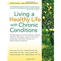 Living a Healthy Life with Chronic Conditions: Self-Management of Heart Disease,...
