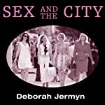 Sex and the City, TV Milestones | Deborah Jermyn